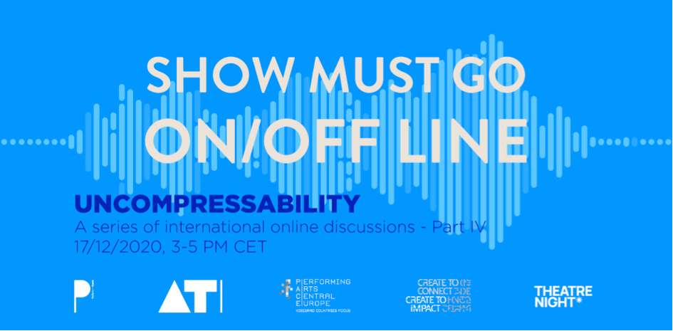 """The Show Must Go ON/OFF-line 4: """"Uncompressability"""""""